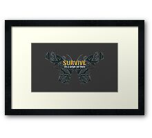 SURVIVE [Far Cry 3] Framed Print