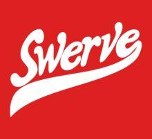 Swerve by roderick882