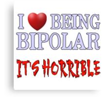 Being Bipolar Canvas Print
