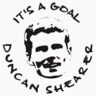 It's a goal, Duncan Shearer! by givemeone