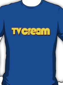 The ever-lovin' TV Cream logo T-Shirt