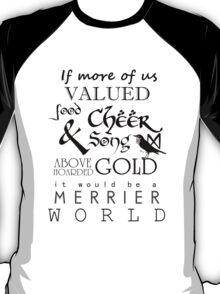 Thorin's Last Words - The Hobbit T-Shirt