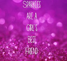 Sparkles are a Girl's Best Friend by PaperAngels
