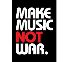 Make Music Not War (black/red) Photographic Print