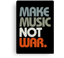 Make Music Not War (Retro) Canvas Print