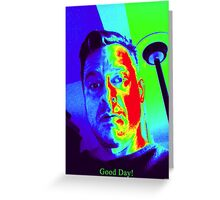 Good Day Greeting Card