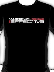 Massively Effective (v2) T-Shirt