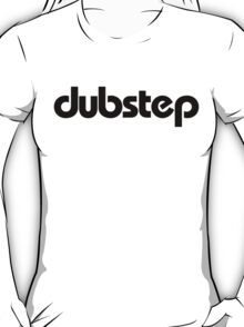 dubstep (black) T-Shirt