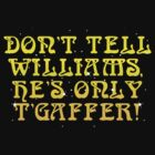 "The Golden Shot: ""Don't tell Williams, he's only t'gaffer!"" by tvcream"