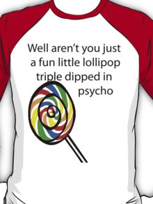 Lollipop Psycho T-Shirt