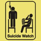 Suicide watch - Black  by renoto