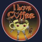 I love Coffee by Valxart by Valxart