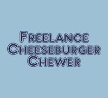 Freelance Cheeseburger Chewer by digerati