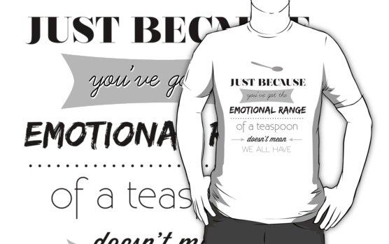 Emotional Range of a Teaspoon by spellbending
