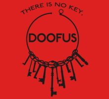 There is No Key, Doofus Kids Clothes