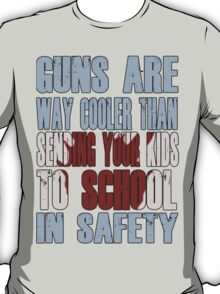 Guns Are Cool - School Kids T-Shirt