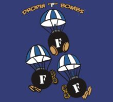 "Dropin ""F"" Bombs by Ameda Nowlin"