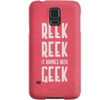 Reek, Reek, it rhymes with Geek (black) Samsung Galaxy Case/Skin