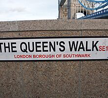 The Queen's Walk sign by Keith Larby