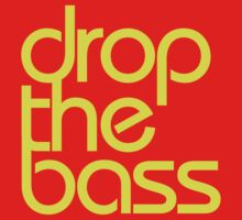 Drop The Bass (bright yellow) by DropBass