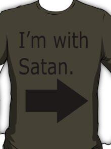 I'm with Satan T-Shirt