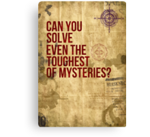 Can you Solve Even The Toughest of Mysteries? Canvas Print