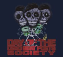 Day of the Dead Beat Poets Society  by dennis william gaylor