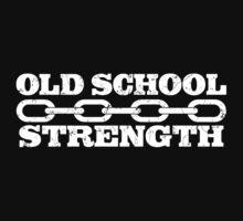 Old School Strength by kwayde