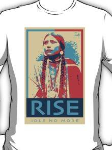 RISE - Idle No More - by Aaron Paquette T-Shirt