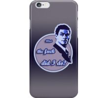 """What the fuck did I do?""  (""The Wire"") iPhone Case/Skin"