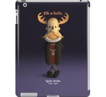 Tycho Brahe - Elk-o-holic iPad Case/Skin