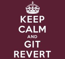 Keep Calm Geeks: Git Revert by Ozh !