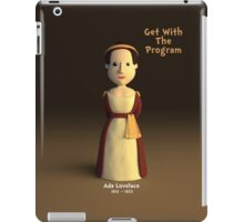 Ada Lovelace - Get With The Program iPad Case/Skin