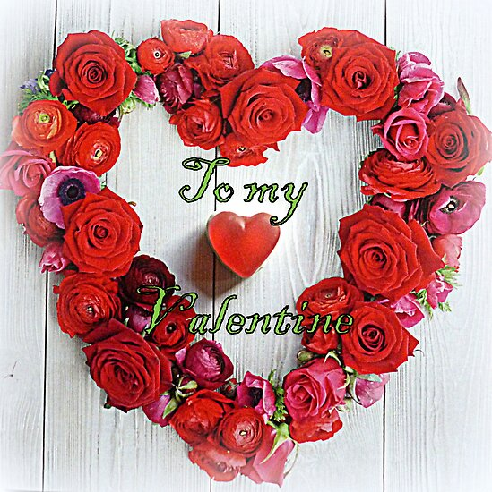 To my Valentine by The Creative Minds