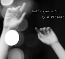 Let's dance to Joy Division by Victoria Lincoln