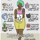 Happy Being Fat by nearsightedowl
