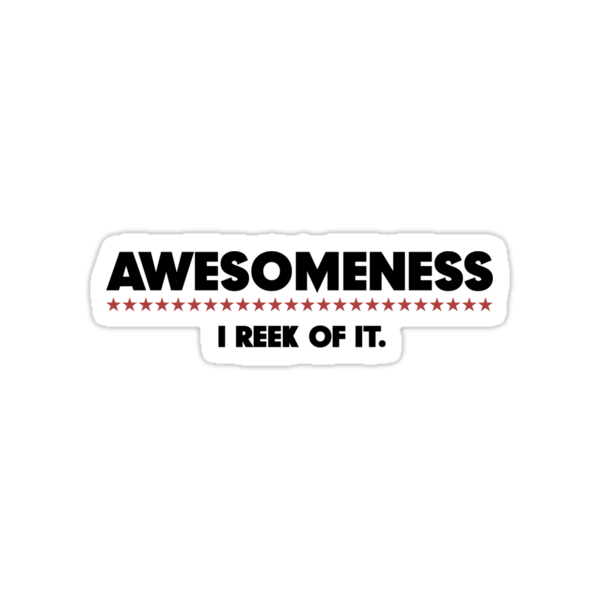 Awesomeness (Sticker) by thom2maro