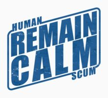 Remain Calm by Emma Harckham