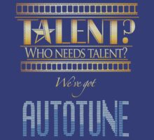 Who Needs Talent? We've Got Autotune by CharmyRaven