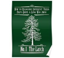 No. 1 The Larch Poster