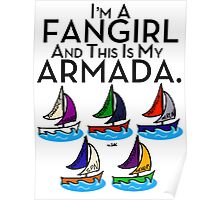 I'm A Fangirl And This Is My Armada!!!-Black Poster