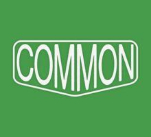 COMMON by dennis william gaylor