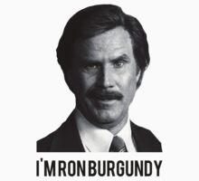 Hi! I'm Ron Burgundy by dannyphoto
