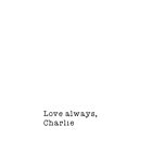 Love Always, Charlie by ErinOlivia
