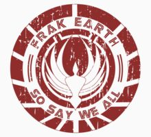 Frak Earth / So Say We All - BSG Kids Clothes