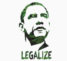 Legalize - Obama by lerogber