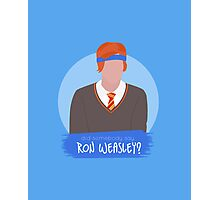 did somebody say ron weasley? Photographic Print
