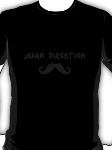 Juan Direction | With Moustache! T-Shirt