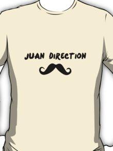 Juan Direction   With Moustache! T-Shirt