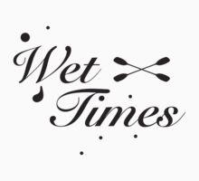 Wet Times T-Shirt